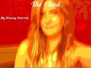 The Flood by Nancy Garcia